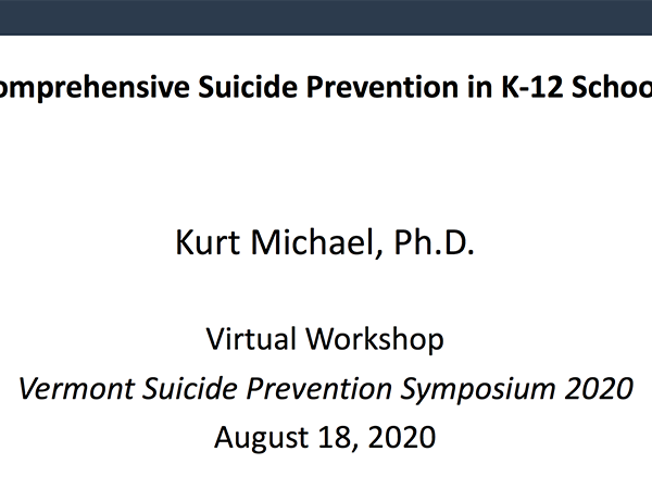 Comprehensive Suicide Prevention in K-12 Schools