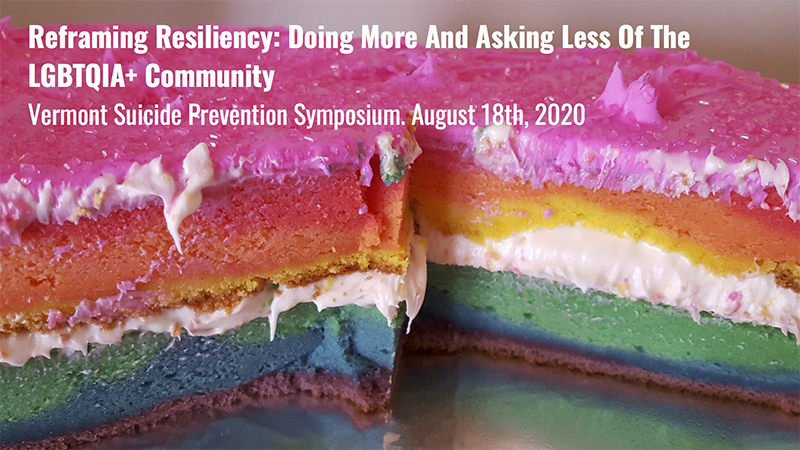 Reframing Resiliency: Doing More And Asking Less Of The LGBTQIA+ Community