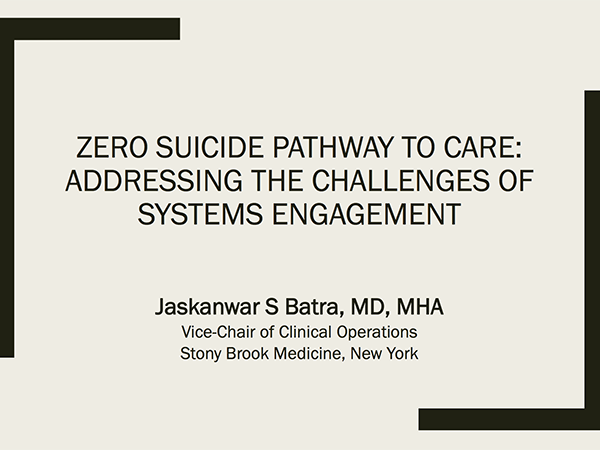 Zero Suicide Pathway to Care: Addressing the Challenges of Systems Engagement